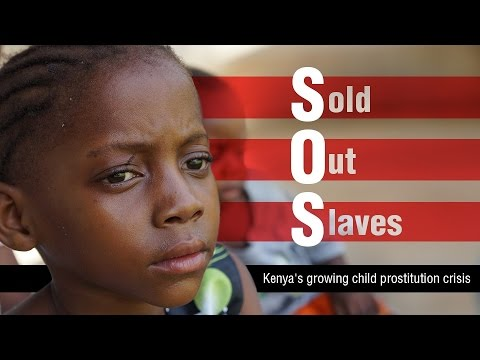 SOS: Sold Out Slaves. Kenya