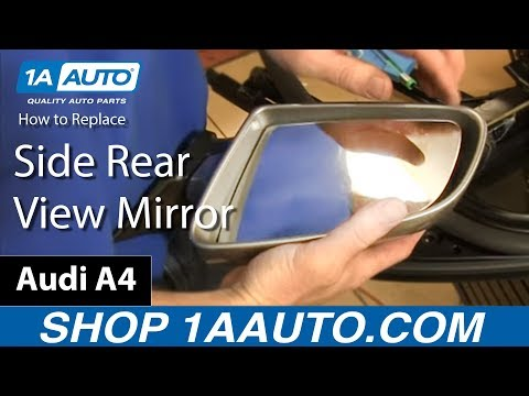 How To Replace Side View Mirror 03-08 Audi A4