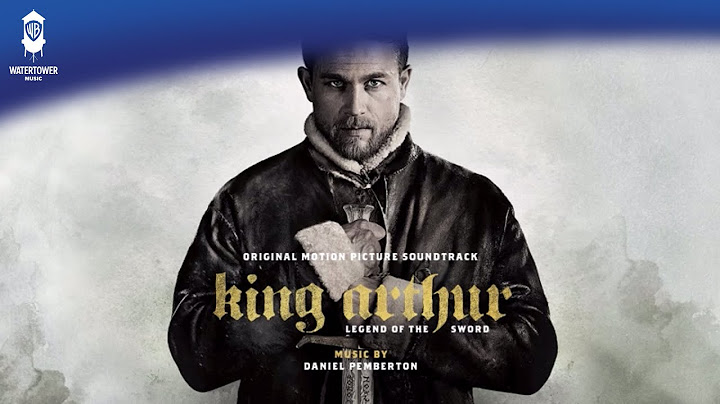 king arthur official soundtrack  run londinium  daniel pemberton  watertower