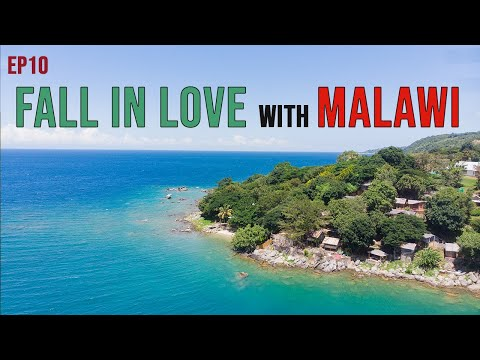 Fall in love with Malawi (Malawi Part 1 of 2) - EP10