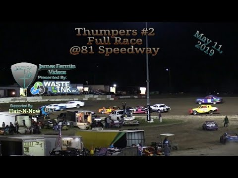 Thumpers #2, Full Race, 81 Speedway, 05/11/19
