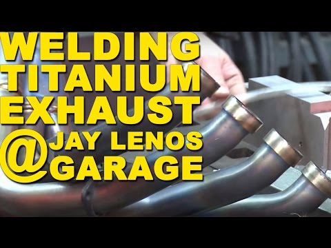 🔥 Welding Titanium Exhaust in Jay Leno's Garage: Part 1 | TIG Time
