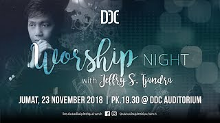 DDC Worship Night With Jeffry S.Tjandra