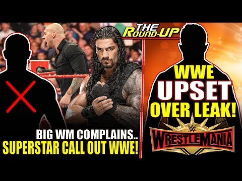 WWE UPSET OVER WRESTLEMANIA LEAK, Star CALL OUT WWE! & Fans ANGRY Over WM Plans - The Round Up