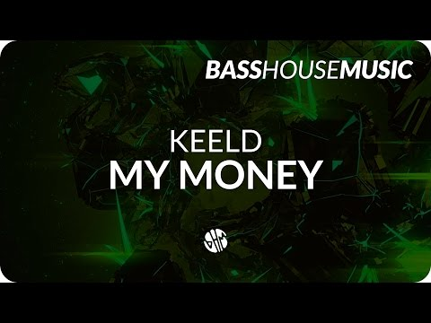 KEELD - My Money