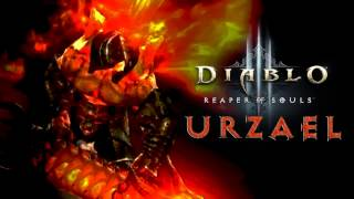 Repeat youtube video [Soundtrack Spoiler] Diablo III: Reaper of Souls - Urzael