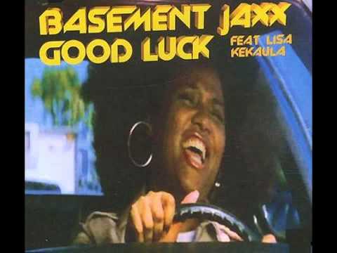 Basement Jaxx - Good Luck(Remix) mp3