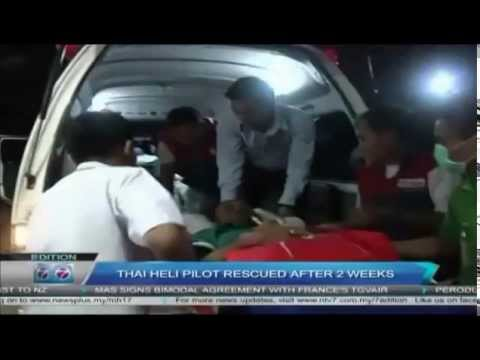 Thai News: Thai Helicopter Pilot Rescued After Weeks