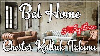 Bal Home Mobilya Chester Koltuk Takımları & Fiyatları Video