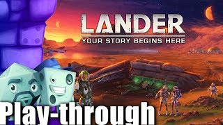 LANDER Play-through