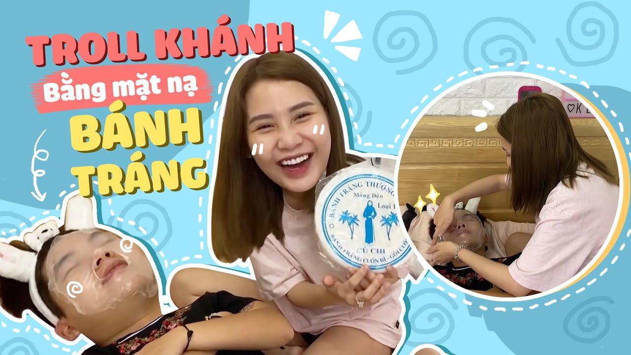 PHẢN ỨNG của Khánh khi bị troll bằng mặt nạ BÁNH TRÁNG  Vlog của Thanh
