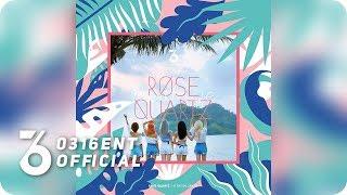 [Official Instrumental] Rose Quartz (로즈쿼츠) - Realize