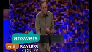 "Bayless Conley sermons 2015 - "" A New Birth Requires New Clothes "" - Answer with Bayless Conley"