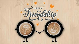 Happy friendship day 2020/ friendship Day status 2020 / happy friendship day song