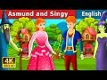 ASMUND and SINGY Story  in English | Bedtime Stories | English Fairy Tales