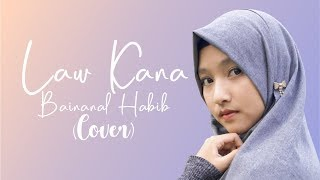 Video Law Kana Bainanal Habib (Cover) download MP3, 3GP, MP4, WEBM, AVI, FLV Juli 2018