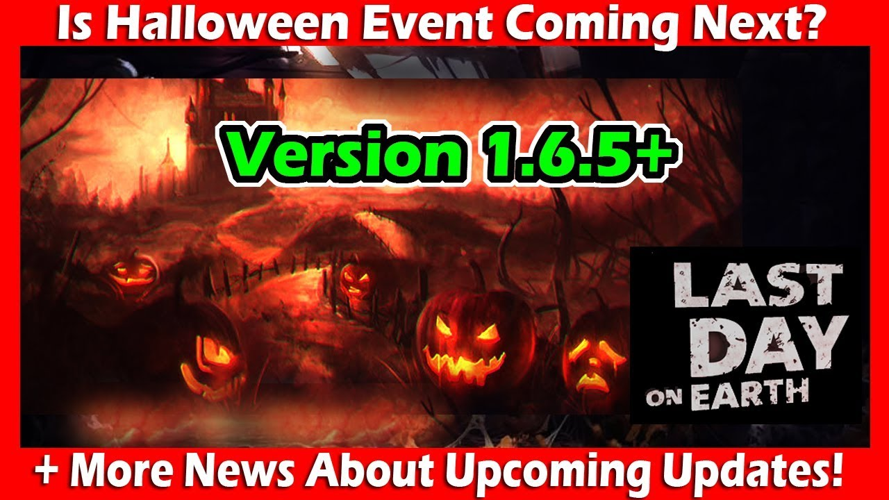 Halloween Event Coming Next In Last Day On Earth Survival? + More ...