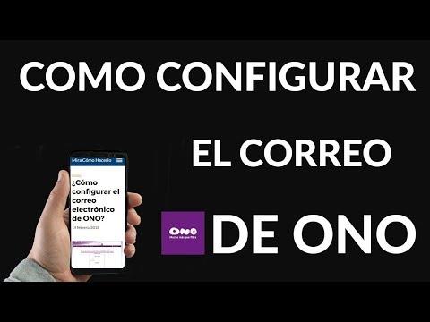 Cómo Configurar el Correo Electrónico de ONO