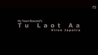 Tu Lout Aa Yun Na Sata Cover By Viren japotra | Official Song By Aditya Yadav  | Being Pahadi