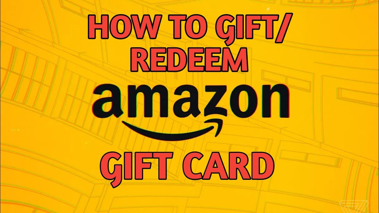 How to Redeem Amazon GIFT Card - YouTube