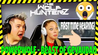 POWERWOLF - Beast Of Gévaudan (Official Video)  Napalm | THE WOLF HUNTERZ Jon and Dolly Reaction