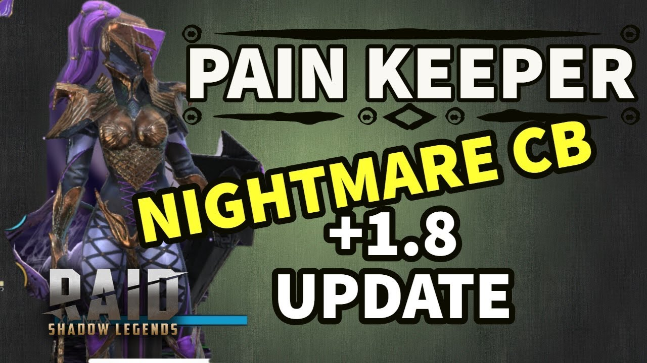 [RAID SHADOW LEGENDS] PAIN KEEPER NIGHTMARE CLAN BOSS + 1 8 Patch update   by StewGaming