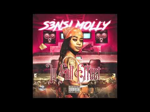 S3nsi Molly - In Full Effect (Full Mixtape)