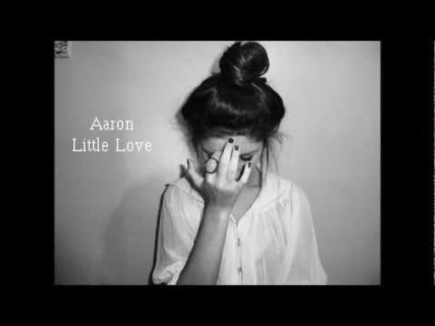 Aaron- Little Love Traduction