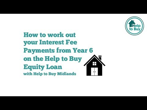 How to work out Interest Fees on a Help to Buy Equity Loan