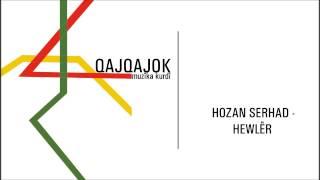 Hozan Serhad - Hewlêr
