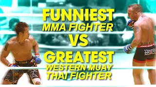 Funniest MMA Fighter vs. Ferocious Muay Thai Legend