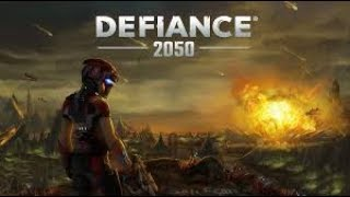 DEFIANCE 2050 the story part 1