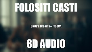 Carlas Dreams - ITSOVA (8D AUDIO)