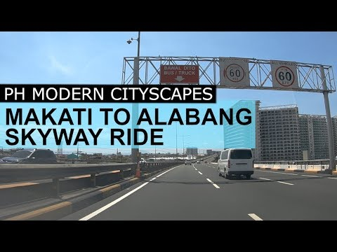 Makati to Alabang Skyway Philippines