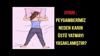 UYARI ; Peygamberimiz neden karın üstü yatmayı yasaklamıştır? -