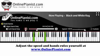 How to play Black and White Rag - Piano tutorial Video