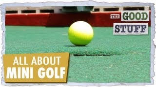 All About Mini Golf