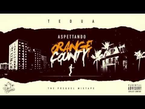 TEDUA - ASPETTANDO ORANGE COUNTY MIXTAPE
