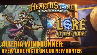 Hearthstone| Lore of the Cards | Alleria Windrunner (A Few Quick Facts)