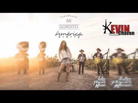 America Sierra - Mi Gordito (2015)