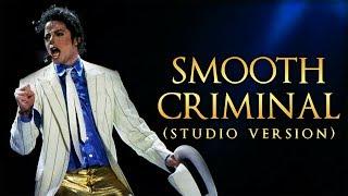 SMOOTH CRIMINAL - Live Studio Version (Album Remake) | Michael Jackson