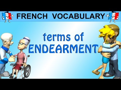 French Vocabulary - How To Say SWEETHEART, DARLING, LOVE... French Terms of Endearment
