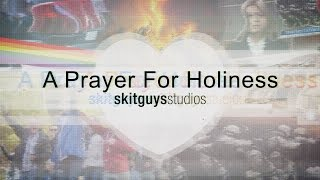 A Prayer For Holiness