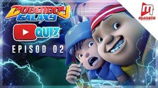BoBoiBoy Galaxy YouTube Quiz - Episod 02