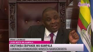 OKUTIMBA EBIPANDE MU KAMPALA: Lukwago ayanukudde minisita Namugwanya