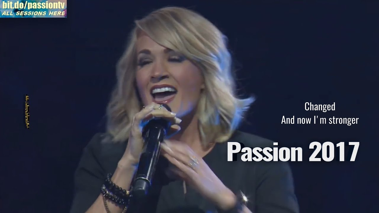 Something in the Living water..Carrie Underwood..Passion 2017(Lyrics)