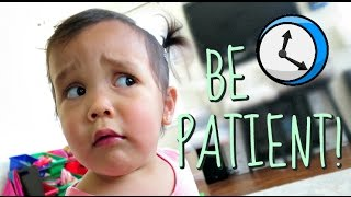 BE PATIENT! - May 13, 2016 -  ItsJudysLife Vlogs
