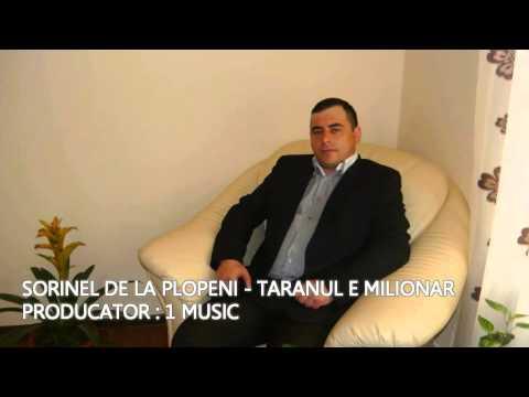 SORINEL DE LA PLOPENI - TARANUL E MILIONAR 2015 NOU