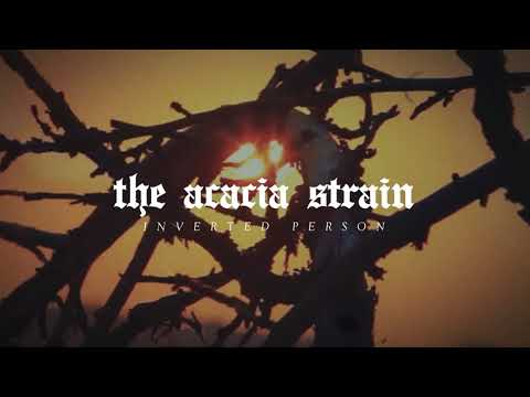 The Acacia Strain – Inverted Person