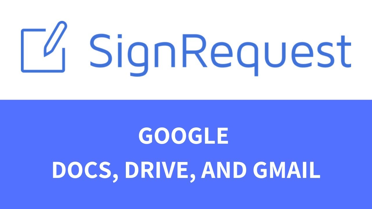 Sign directly from Docs, Drive and Gmail